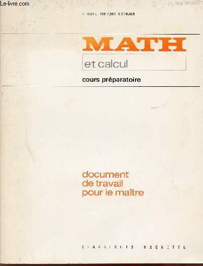 MATH ET CALCUL / COURS PREPARATOIRE / DOCUMENT DE TRAVAIL POUR LE MAITRE.