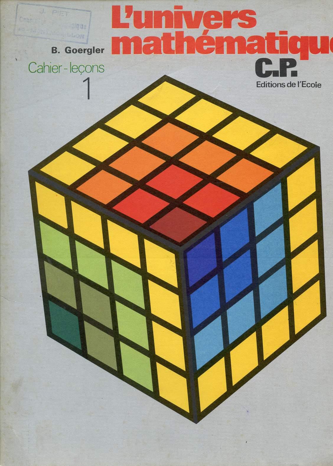 L'UNIVERS MATHEMATIQUE / CAHIER - LECONS N°1 / CLASSE DE CP.