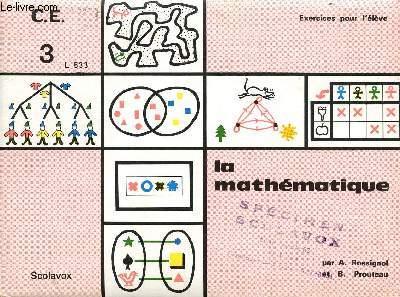 LA MATHEMATIQUE / EXERCICES POUR L'ELEVE / C.E. VOLUME 3 - L 533.