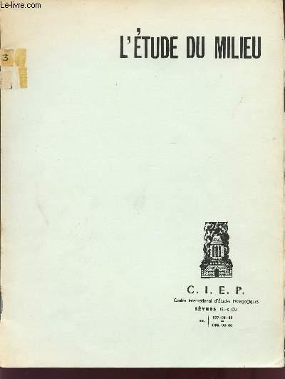 L'ETUDE DU MILIEU.