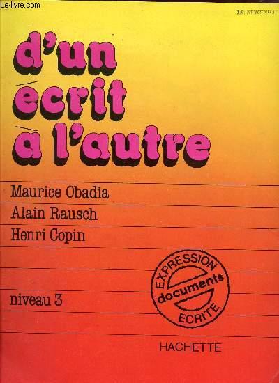 D'UN ECRIT A L'AUTRE / NIVEAU 3 / EXPRESSION ECRITE - DOCUMENTS.
