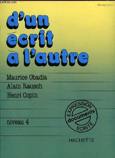 D'UN ECRIT A L'AUTRE / NIVEAU 4 / EXPRESSION ECRITE - DOCUMENTS.