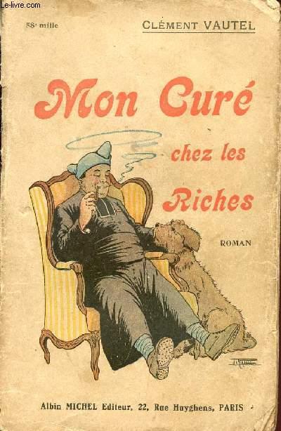 MON CURE CHEZ LES RICHES.