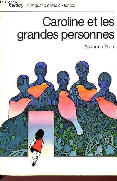 CAROLINE ET LES GRANDES PERSONNES / COLLECTION