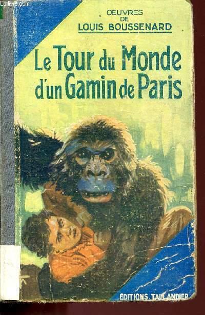 LE TOUR DU MONDE D'UN GAMIN DE PARIS / COLLECTION