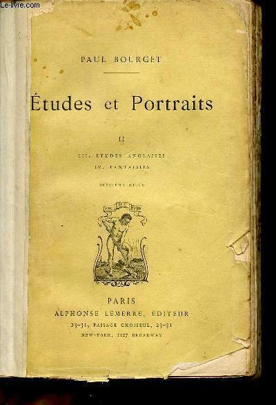 ETUDES ET PORTRAITS / VOLUME II - ETUDES ANGLAISES - FANTAISIES.