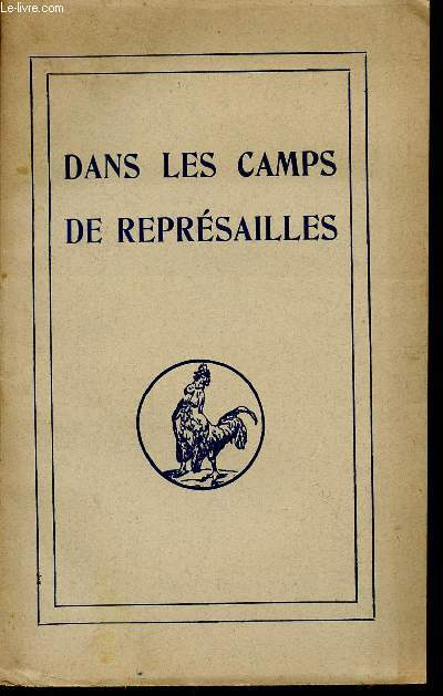 DANS LES CAMPS DES REPRESAILLES.