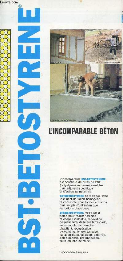 PLAQUETTE / BST.BETOSTYRENE / L'INCOMPARABLE BETON.