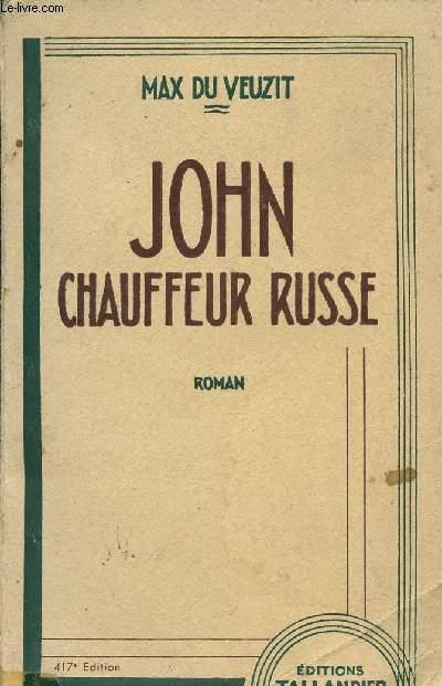 JOHN CHAUFFEUR RUSSE.