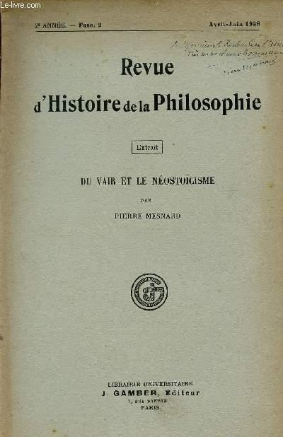 REVUE D'HISTOIRE DE LA PHILOSOPHIE / 2ème ANNEE - FASC.2 / AVRIL - JUIN 1928 /  EXTRAIT : DU VAIR ET LE NEOSTOÏSME.