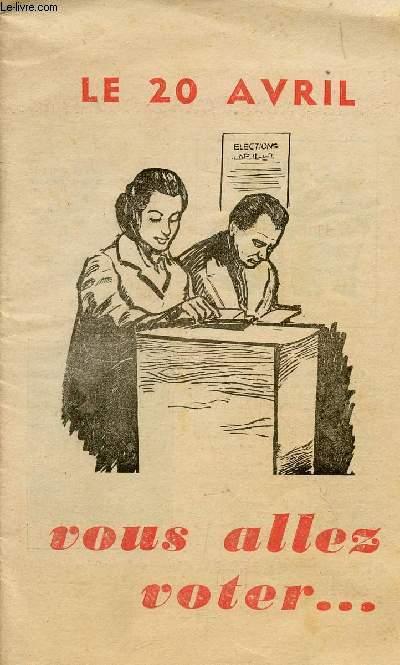 LE 20 AVRIL VOUS ALLEZ VOTER... / MARS 1958.