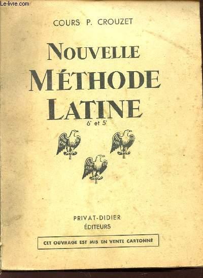 NOUVELLE METHODE  LATINE ET EXERCICES ILLUSTRES - LEXIQUES ET VOCABULAIRES SPECIAUX / CLASSES DE 6è ET 5è
