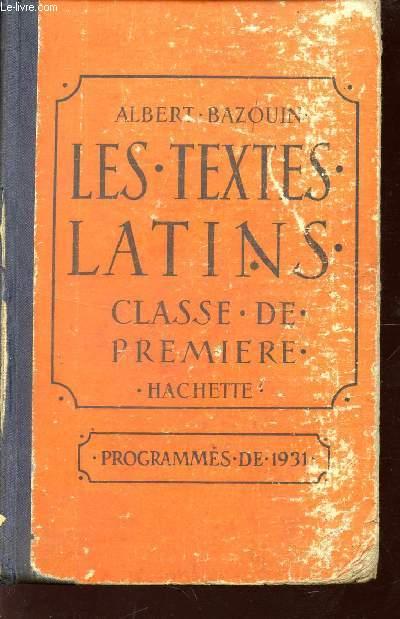 LES TEXTES LATINS / CLASSE DE PREMIERE / PROGRAMMES DE 1931.