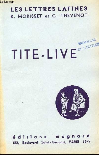 LES LETTRES LATINES / TITE-LIVE - CHAPITRE XIX / CE FASCICULE REPOND AUX PROGRAMMES OFFICIELS DES CLASSES DE SECONDE.