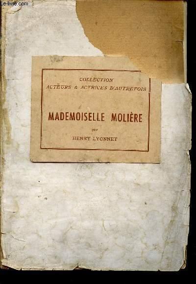 MADEMOISELLE MOLIERE (ARMANDE BELART) / COLLECTION ACTEURS ET ACTRICES D'AUTREFOIS.