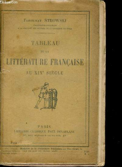 TABLEAU DE LA LITTERATURE FRANCAISE AU XIXè SIECLE.