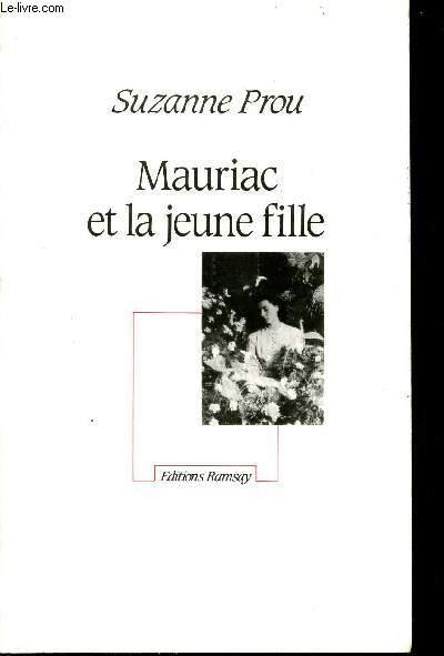 MAURIAC ET LA JEUNE FILLE.