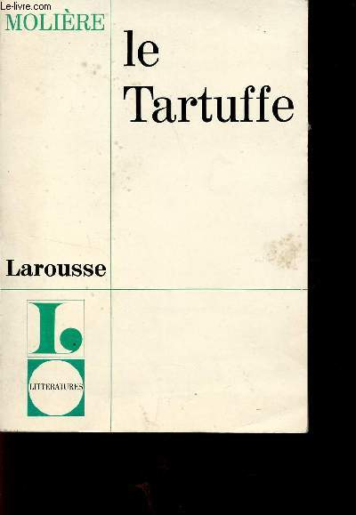 LE TARTUFFE / COLLECTION L - LITTERATURES.