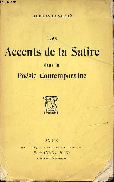 LES ACCENTS DE LA SATIRE DANS LA POESIE CONTEMPORAINE.