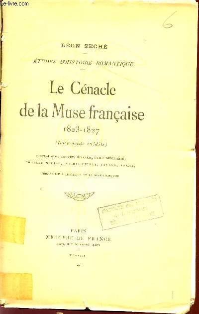 LE CENACLE DE LA MUSE FRANCAISE - 1823-1827 (DOCUMENTS INEDITS) / COLLECTION