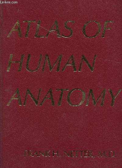 ATLAS OF HUMAN ANATOMY.