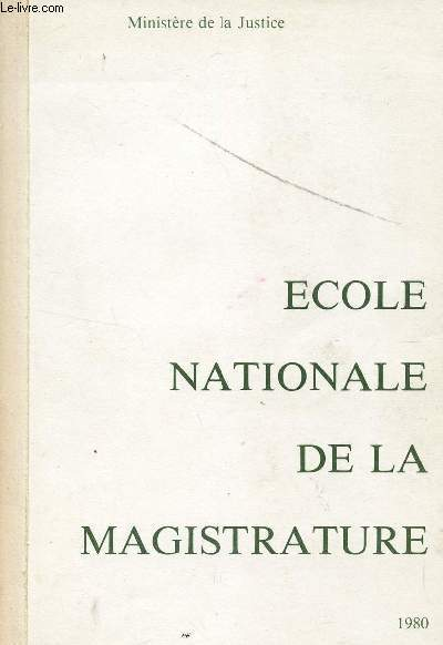 ECOLE NATIONALE DE LA MAGISTRATURE / ANNEE 1980.
