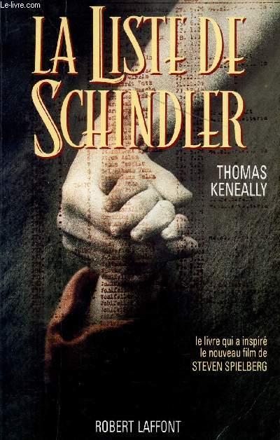 LA LISTE DE SCHINDLER / LE LIVRE QUI A INSPIRE LE NOUVEAU FILM DE STEVEN SPIELBERG.