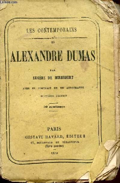 ALEXANDRE DUMAS - AVEC UN PORTRAIT ET UN AUTOGRAPHE / COLLECTION