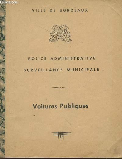 POLICE ADMINISTRATIVE - SURVEILLANCE MUNICIPALE - VOITURES PUBLIQUES.