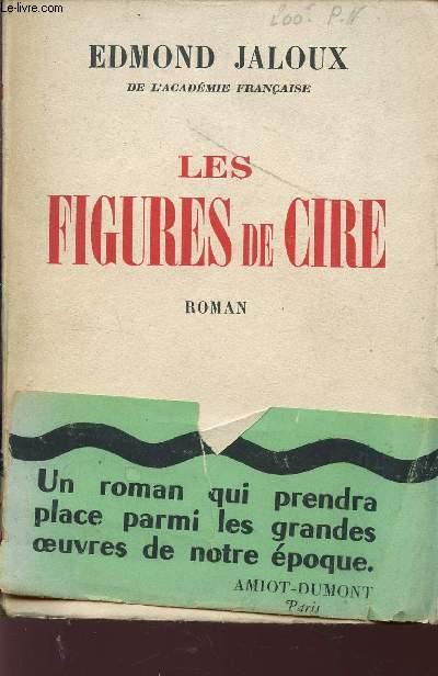 LES FIGURES DE CIRE.