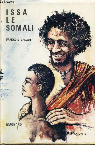 ISSA LE SOMALI.