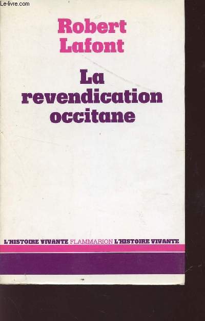 LA REVENDICATION OCCITANE / COLLECTION HISTOIRE VIVANTE.