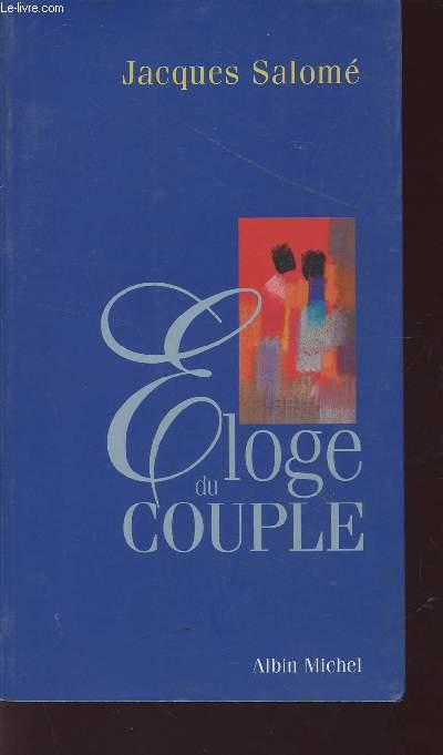 ELOGE DU COUPLE.