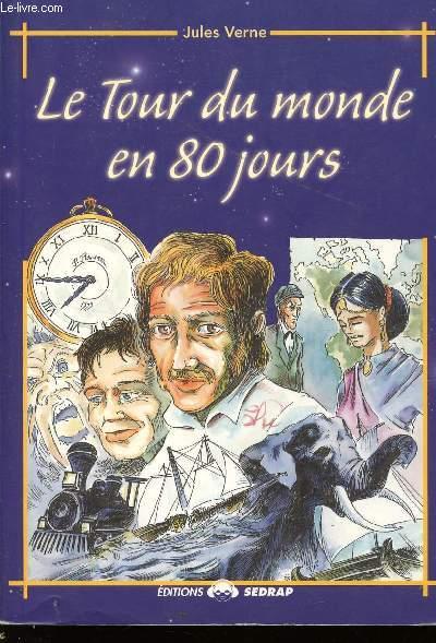 LE TOUR DU MONDE EN 80 JOURS / COLLECTION