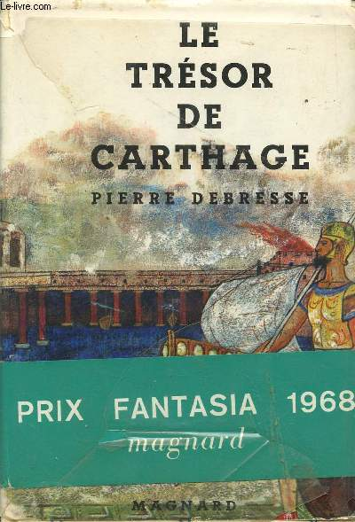 LE TRESOR DE CARTHAGE / PRIX FANTASIA 1968 / COLLECTION FANTASIA.