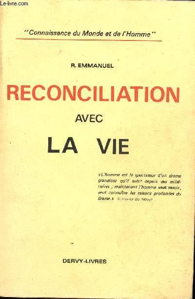 RECONCILIATION AVEC LA VIE / COLLECTION
