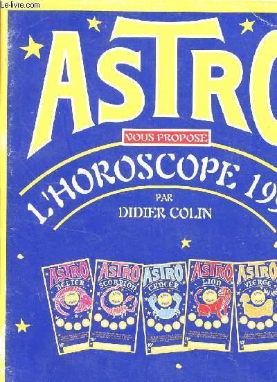 ASTRO VOUS PROPOSE L'HOROSCOPE 1998.