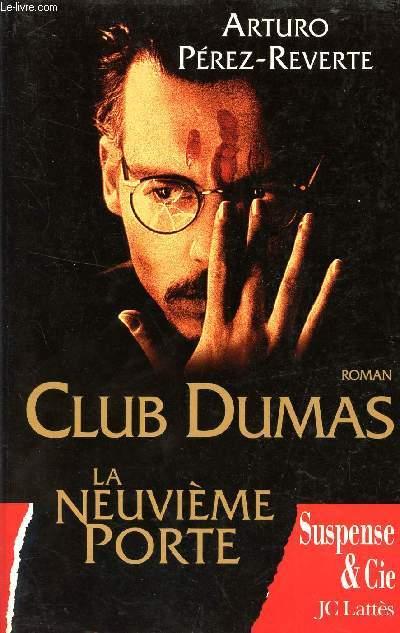 CLUB DUMAS - LA NEUVIEME PORTE / COLLECTION SUSPENSE ER CIE.