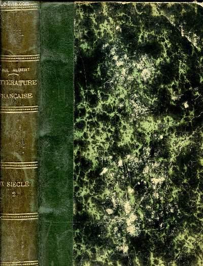 LA LITTERATURE FRANCAISE AU DIX NEUVIEME SIECLE / TOME DEUXIEME / DEUXIEME EDITION.