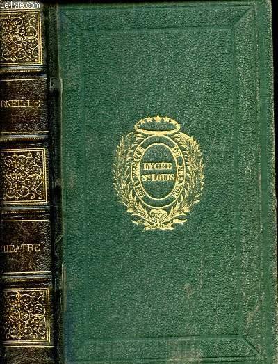 THEATRE DE CORNEILLE / NOUVELLE EDITION COLLATIONNEE SUR LA DERNIERE EDITION PUBLIEE DU VIVANT DE L'AUTEUR.