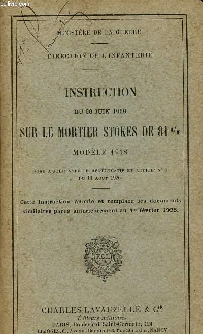INSTRUCTION DU 20 JUIN 1919 SUR LE MORTIER STOKES DE 81m/m - MODELE 1918.