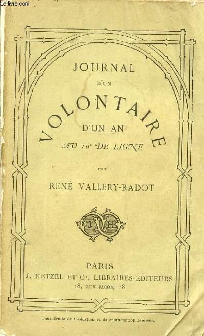 JOURNAL D'UN VOLONTAIRE D'UN AN AU 10è DE LIGNE.