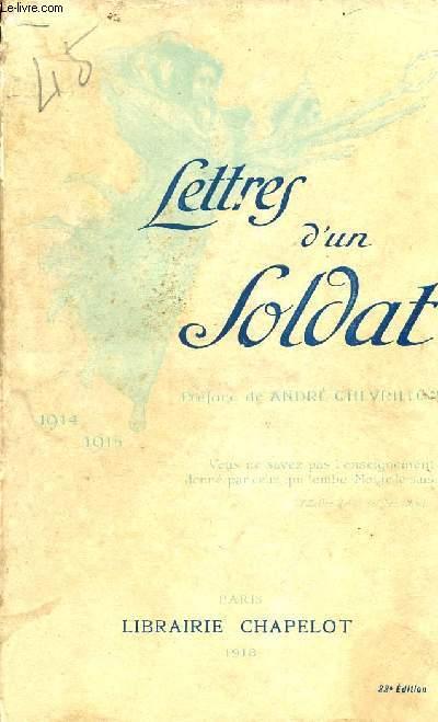 LETTRES D'UN SOLDAT / AOUT 1914-AVRIL 1915 / 21è EDITION.