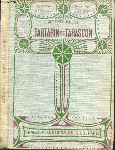 TARTARIN DE TARASCON / EDITION ILLUSTREE.