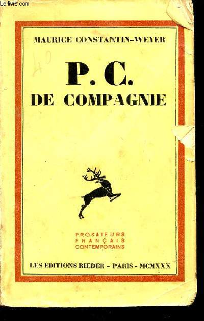P.C. DE COMPAGNIE / COLLECTION PROSATEURS FRANCAIS CONTEMPORAINS.