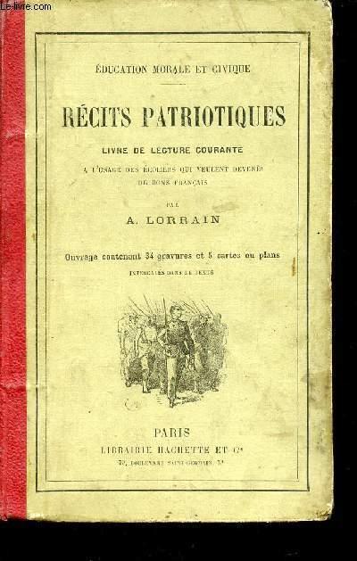 RECITS PATRIOTIQUES - LIVRE DE LETURE COURANTE / COLLECTION