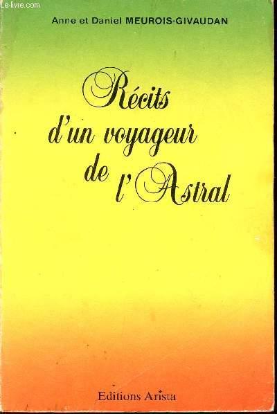 RECITS D'UN VOYAGEUR DE ASTRAL / 2è EDITION.