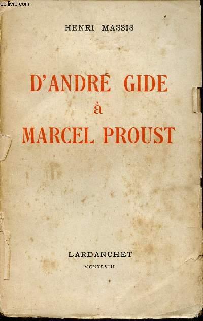 D'ANDRE GIDE A MARCEL PROUST.