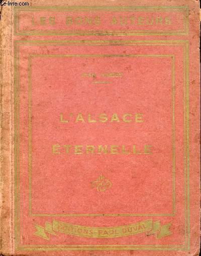 L'ALSACE ETERNELLE - RECITS LEGENDAIRES DE L'ALSACE.