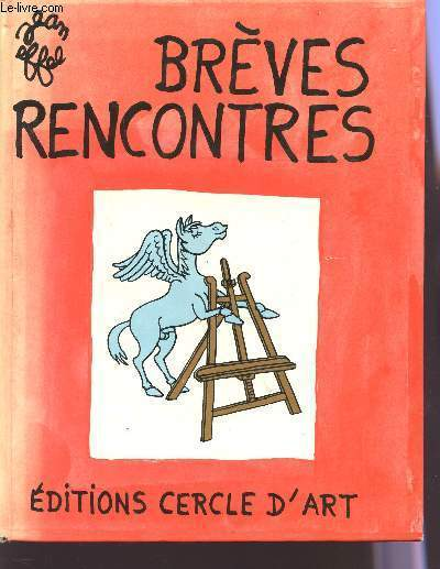 BREVES RENCONTRES.